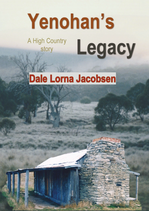 Yenohan's Legacy: a High Country story - 2nd ed